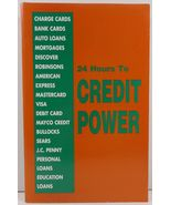 24 Hours to Credit Power 2001 American Publishing - $4.99