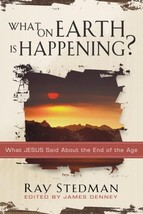 What on Earth Is Happening?: What Jesus Said About the End of the Age [Paperback image 2