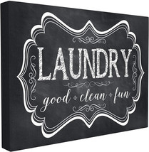 Stupell Home Décor Laundry Good Clean Fun Chalk Look Stretched  Wall Art... - $72.70