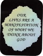 """Our Lives Are A Manifestation Of What We Think About God 3"""" x 4"""" Love Note Inspi - $2.69"""