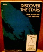 Discover the Stars: A Beginner's Guide to Astronomy Gaylord Johnson and ... - $2.47