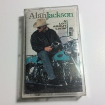 Alan Jackson A Lot About Livin' (And a Little 'Bout Love) Cassette Tape - $4.95