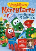 MERRY LARRY and the true light of Christmas by Veggie Tales