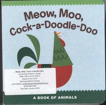 Meow, Moo, Cock-A-Doodle-Doo : A Book of Animals - $5.95