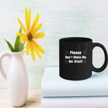 Funny Coffee Mug forns kids Cool Lazyn Gifts - $15.95