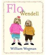 Flo & Wendell Wegman, William - $7.91