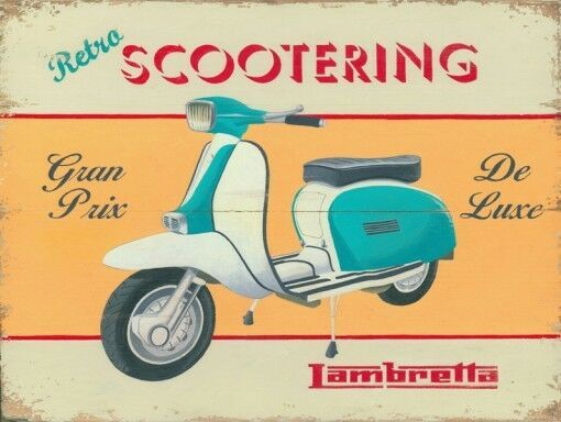 Retro Scootering – Lambretta  Metal Sign