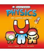 Physics: Why Matter Matters! - $7.31