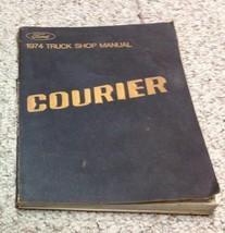 1974 Ford Courier Camión Servicio Tienda Reparación Taller Manual OEM Fábrica - $29.59