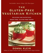 The Gluten-Free Vegetarian Kitchen: Delicious and Nutritious Wheat-Free,... - $7.16