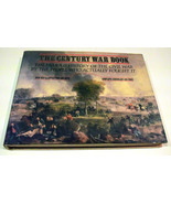 The Century War Book: History of Civil War By The People Who Actually Fought It - $43.98