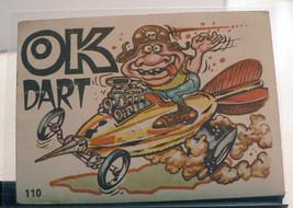 "Odd/Odder Rod card #110 - ""OK Dart"" - $13.99"