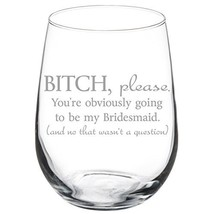 Goblet Obviously Bridesmaid Proposal Stemless - $14.99