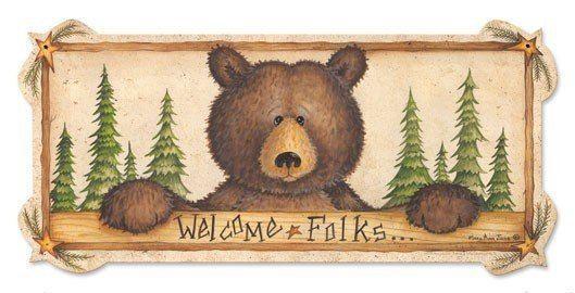 Welcome Folks Cabin Bear