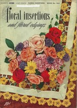 Floral Insertions and Edgings Pattern Book No. 263 J&P Coats 1949 First ... - $9.99