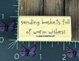 Stampin' Up! Sending Baskets Full Of Warm Wishes! Rubber Stamp 2006 Wood... - $4.21