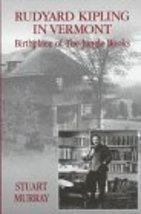 Rudyard Kipling in Vermont: Birthplace of The Jungle Books [Hardcover] M... - $23.71