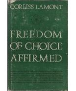 Freedom of choice affirmed [Jan 01, 1967] Lamont, Corliss - $6.50