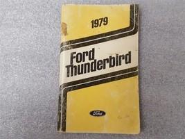 1979 THUNDERBIRD Owners Manual 15909 - $17.77