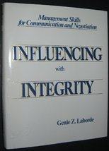 Influencing with Integrity: Management Skills for Communication and Nego... - $12.99