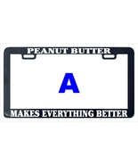 Peanut butter makes everything better funny assorted license plate frame thumbtall