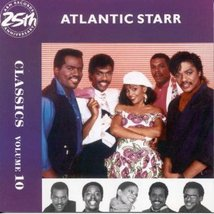 Classics Import Atlantic Starr  - $20.00