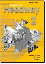 American Headway 2 Teacher's Book [Paperback] John Soars - $19.80