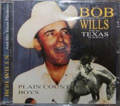 BOB WILLS  - Plain Country Boys [Audio CD] Bob Willis And His Texas Playboys - $16.95