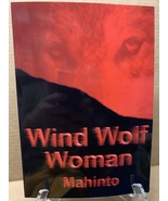 Wind Wolf Woman: The Story of a Medicine Woman (Paperback, New) 97809677... - $49.99