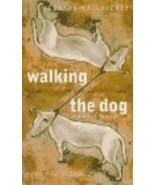 Walking the Dog: And Other Stories MacLaverty, Bernard - $5.88