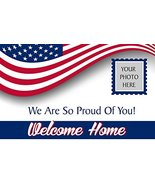 Welcome Home We are so Proud of You U.S. Military Banner with Hemmed Edg... - $24.49