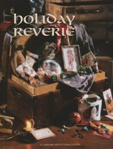 """Hard Covered Book - """"Holiday Reverie"""" - Leisure Arts - Gently Used - $18.00"""