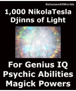 1,000 Djinns Of Light Grant High I.Q. All Wishes & Wealth Betweenallworl... - $149.39