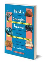 Florida's Geological Treasures ~ Rock Hounding - $11.95