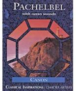 Pachelbel* / Chacra Artists – Pachelbel With Ocean Sounds Cassette in D... - $4.94
