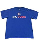 """Chicago Cubs """"Da Cubs"""" T-Shirt Men's Medium Blue - $4.94"""