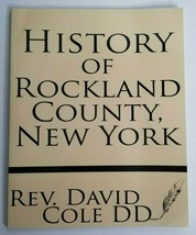 History of Rockland County, New York NY Book Rev David Cole Maps Sketche... - $14.99