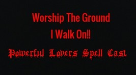 Worship The Ground I Walk On Imprison Them Spell Cast - $17.61