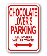 Chocolate Lover's Mini Parking Sign - Personalized Parking Sign - Novelty Sign f - $4.95
