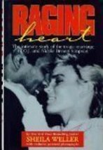 Raging Heart: The Intimate Story of the Tragic Marriage of O.J. and Nicole Brown image 1