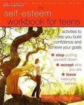 The Self-Esteem Workbook for Teens: Activities to Help You Build Confide... - $8.33