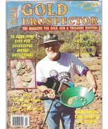 Gold Prospector March/April 1998 (El Nino Means It's Raining Nuggets!) M... - $4.99