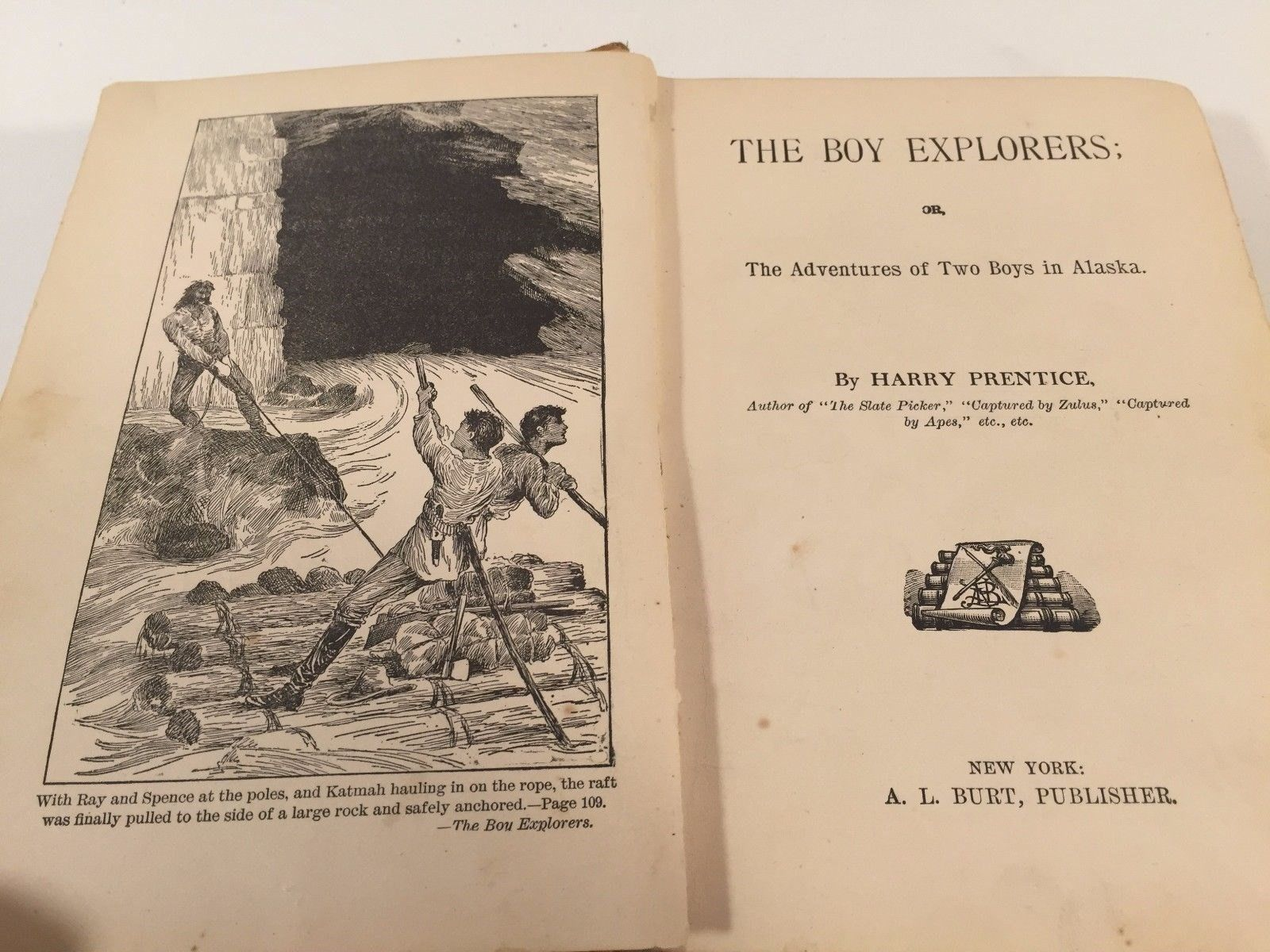 The Boy Explorers by Harry Prentice: Adventures of Two Boys in Alaska - HB 1895