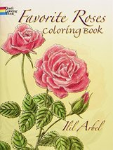 Favorite Roses Coloring Book (Dover Nature Coloring Book) [Paperback] [J... - £4.84 GBP
