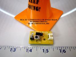 """Rca 32"""" L32HD31YX12 Ir Sensor Board 40-00S86A-IRB1XG - $10.35"""