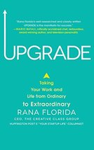 Upgrade: Taking Your Work and Life from Ordinary to Extraordinary [Hardcover] Fl image 2