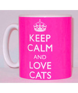 Keep Calm And Love Cats Mug Can Personalise Funny Feline Lover Cat Lady ... - $11.64