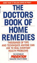 The Doctors Book of Home Remedies: Thousands of Tips and Techniques Anyo... - $9.89