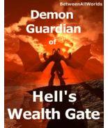 vxz spr Demon Guardian Of The Wealth Gate Portal of Hell & Wealth Spell - $149.75