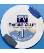 $1 Casino Chip. Fortune Valley, Central City, CO. V74. - $4.29